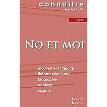 Fiche de lecture No et moi de Delphine de Vigan (Analyse littéraire de référence et résumé complet)