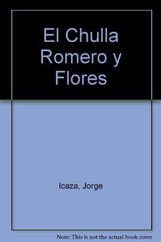 El Chulla Romero y Flores por Jorge Icaza