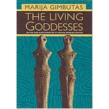[( The Living Goddesses )] [by: Marija Gimbutas] [Jan-2001]