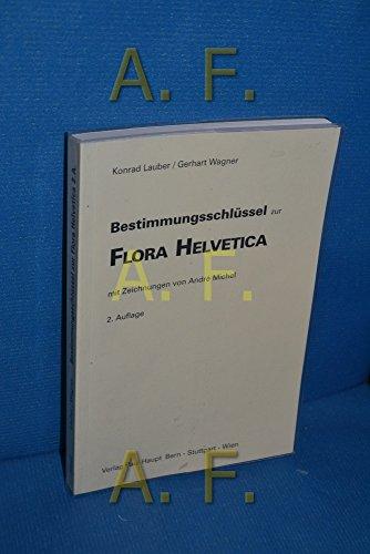 BESTIMMUNGSSCHLUSSEL ZUR FLORA HELVETICA