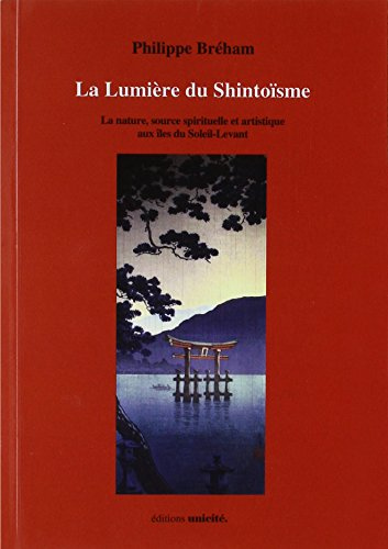 La Lumiere du Shintoisme