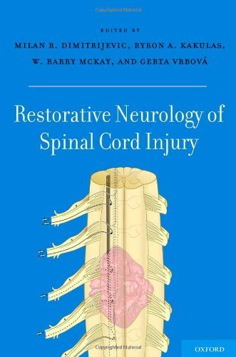 Restorative Neurology of Spinal Cord Injury (2012-01-12)