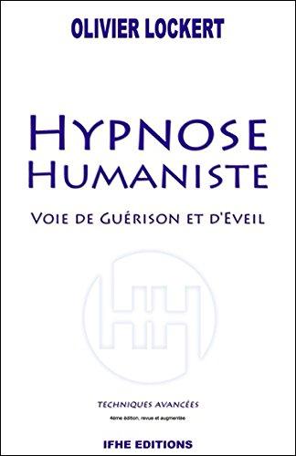 Hypnose Humaniste - Voie de gurison et d'veil