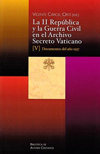Descargar Libro La II República y la Guerra Civil en el Archivo Secreto Vaticano V de Vicente CÁRCEL ORTÍ (ed.)