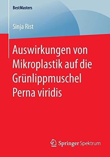 Auswirkungen von Mikroplastik auf die Grünlippmuschel Perna viridis (BestMasters)