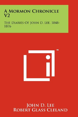 a-mormon-chronicle-v2-the-diaries-of-john-d-lee-1848-1876