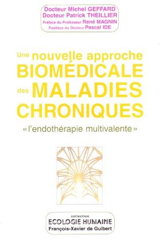 Nouvelle approche biomedicale des maladies chroniques