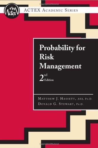 Probability for Risk Management by Matthew J.; Stewart, Donald Hassett (2006-08-01)