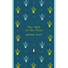 The Mill on the Floss (Penguin English Library) (The Penguin English Library) by George Eliot (2012-05-29)