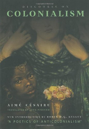 Discourse on Colonialism by Cesaire, Aime (2000) Paperback