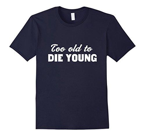 too-old-to-die-young-senior-citizen-shirt-herren-grosse-xl-navy