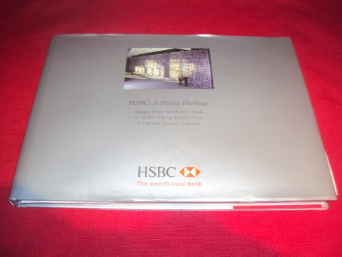 hsbc-a-proud-heritage-images-from-the-history-wall-at-hsbc-group-head-office-8-canada-square-london