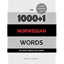 The 1000+1 Norwegian Words you must absolutely know (English Edition)