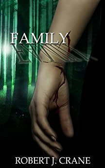 Family (The Girl in the Box Book 4) (English Edition) par [Crane, Robert J.]