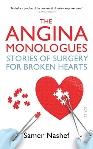The Angina Monologues: Stories Of Surgery For Broken Hearts por Samer Nashef epub