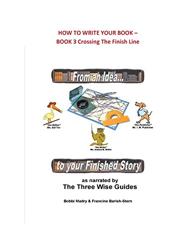How To Write your Book-Book 3: From An Idea...to Your Finished Story (English Edition) por Bobbie Madry