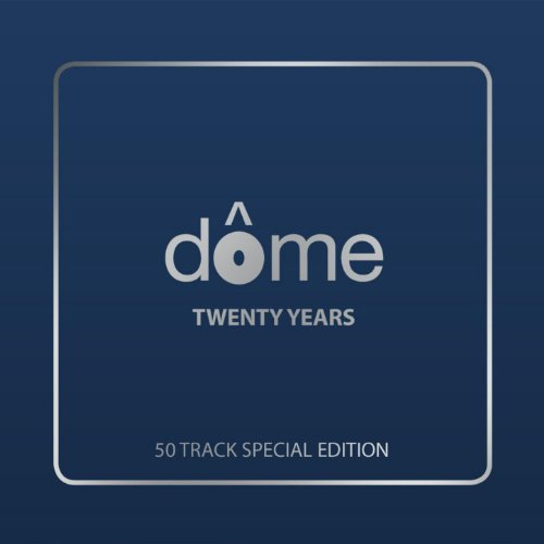 Dome: Twenty Years