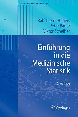 Einführung in die Medizinische Statistik (Statistik und ihre Anwendungen) (German Edition)