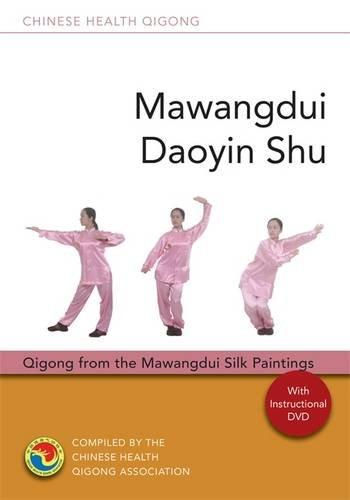 Mawangdui Daoyin Shu: Qigong from the Mawangdui Silk Paintings (Chinese Health Qigong)