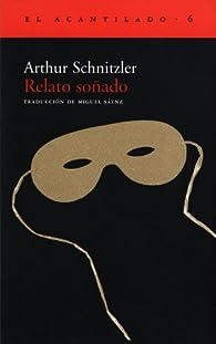 Relato Soñado par Arthur Schnitzler