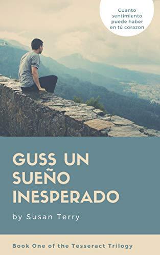 GUSS UN SUEÑO INESPERADO por SUSAN TERRY