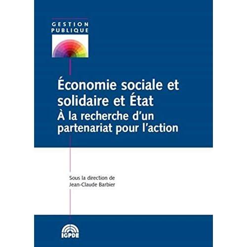 Economie sociale et solidaire et Etat : A la recherche d'un partenariat pour l'action