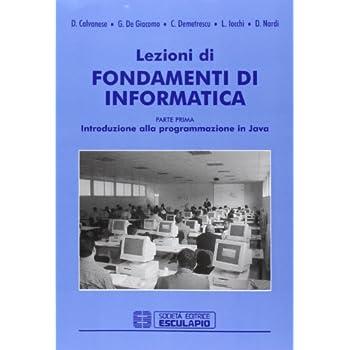 Lezioni Di Fondamenti Di Informatica: 1