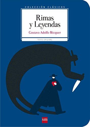 Rimas y leyendas (Clásicos) por Gustavo Adolfo Bécquer