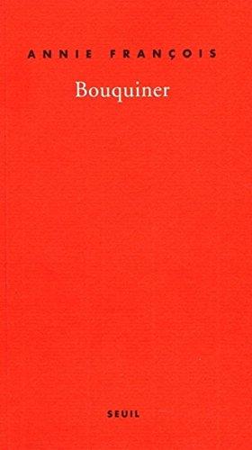 Bouquiner. Autobiobibliographie par Annie Francois