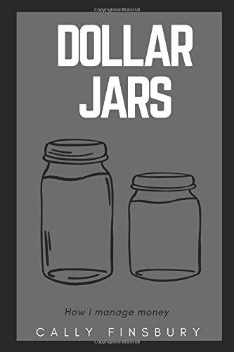dollar-jars-how-i-manage-my-money-financial-responsibility