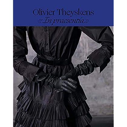Olivier Theyskens : 'In praesentia'