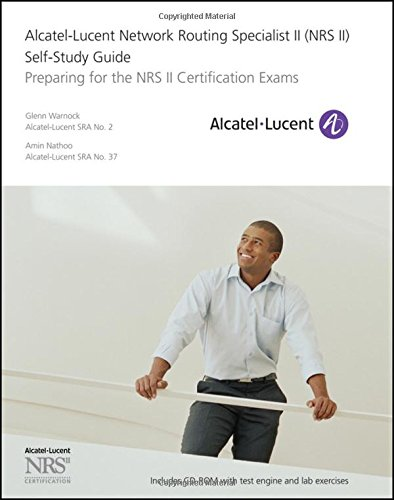 Preisvergleich Produktbild Alcatel-Lucent Network Routing Specialist II (NRS II) Self-Study Guide: Preparing for the NRS II Certification Exams. Self-Study Guide