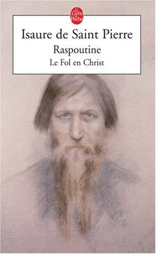 Raspoutine, le fol en Christ par Isaure de Saint Pierre