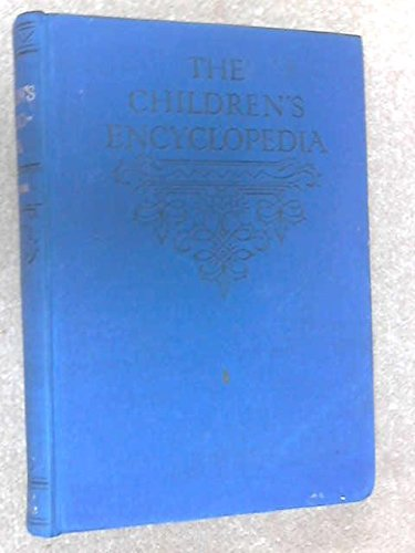 The Children's Encyclopedia Volume Ten