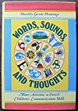 Telecharger Livres Words sounds thoughts More activities to enrich children s communication skills (PDF,EPUB,MOBI) gratuits en Francaise