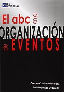 eventos: El ABC de la organización de eventos