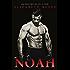Noah (5th Street Book 1)