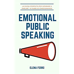 Emotional Public Speaking