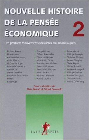 Nouvelle histoire de la pensée économique de Alain BÉRAUD (Sous la direction de), Gilbert FACCARELLO (Sous la direction de) (31 mai 2000) Broché