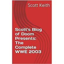 Scott's Blog of Doom Presents: The Complete WWE 2003