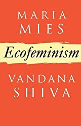 Ecofeminism (Critique Influence Change) by Maria Mies (1993-10-15)
