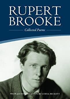 Collected Poems (New Official Brooke Society Introduction Included) by [Brooke, Rupert]