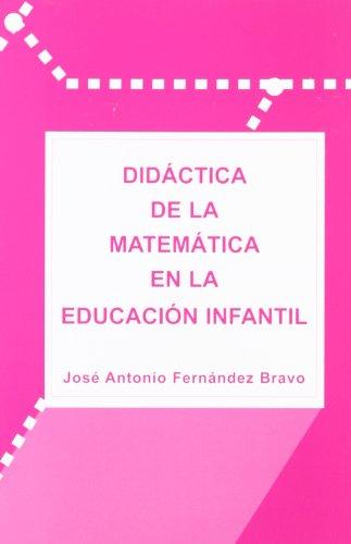 Didactica de la matematica en la educacion infantil - 9788493495411 por Jose Antonio Fernandez Bravo