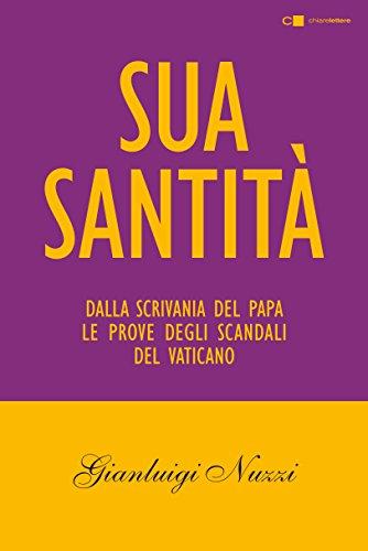 Sua Santità: Le carte segrete di Benedetto XVI