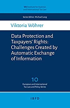 Data Protection and Taxpayers' Rights: Challenges Created