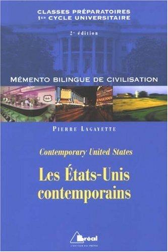 Les Etats-Unis contemporains : Mémento bilingue de civilisation