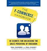 [(F-Commerce Handbook )] [Author: Paul Marsden] [Jun-2012]