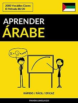 Aprender Árabe - Rápido / Fácil / Eficaz: 2000 Vocablos