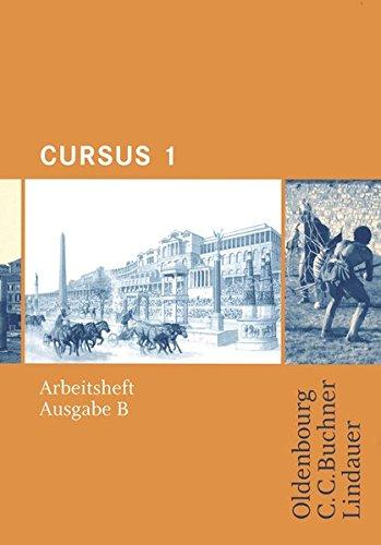 Preisvergleich Produktbild Cursus - Ausgabe B. Unterrichtswerk für Latein / Cursus B AH 1: Zu den Lektionen 1-20