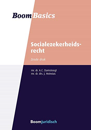 Socialezekerheidsrecht (Boom Basics) (Dutch Edition)